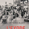 «L'exode, un drame oublié» d'Éric Alary