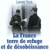 «La France terre de refuge et de désobéissance civile, exemple du sauvetage des juifs»