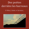 «Des poètes derrière les barreaux : F. Villon, J. Genet, A. Sarrazin…»