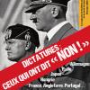 """«Dictatures : ceux qui ont dit """"NON!"""" », dossier du e-magazine «Dernière Guerre mondiale » n° 6"""