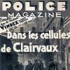 Dans les cellules de Clairvaux d'après Police Magazine de mars 1937