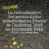 Colloque sur la radicalisation des persécutions antisémites en France