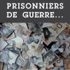 «Prisonniers de guerre français dans l'industrie de guerre allemande(1940-1945)»