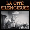 «La cité silencieuse, Strasbourg – Clairvivre (1939-1945)»