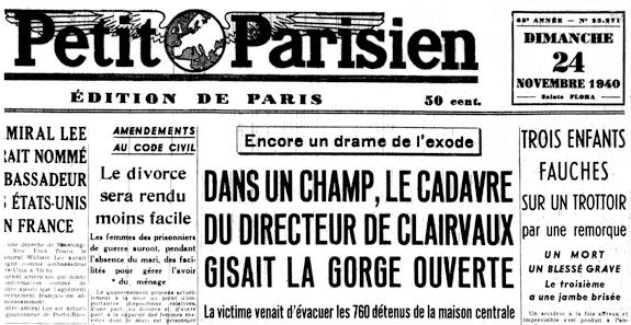 Le Petit Parisien du 24 novembre 1940. Mort de Joseph Buchou, directeur de la maison centrale de Clairvaux.