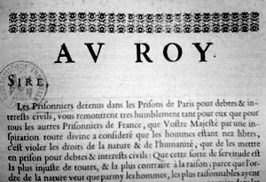 Requête au roi Louis XIV formulée par les prisonniers pour dettes détenus dans les prisons royales de Paris en 1654.