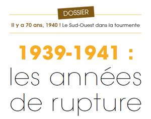 1939-1941 : les années de rupture. Arkheia n° 22 (juin 1940).