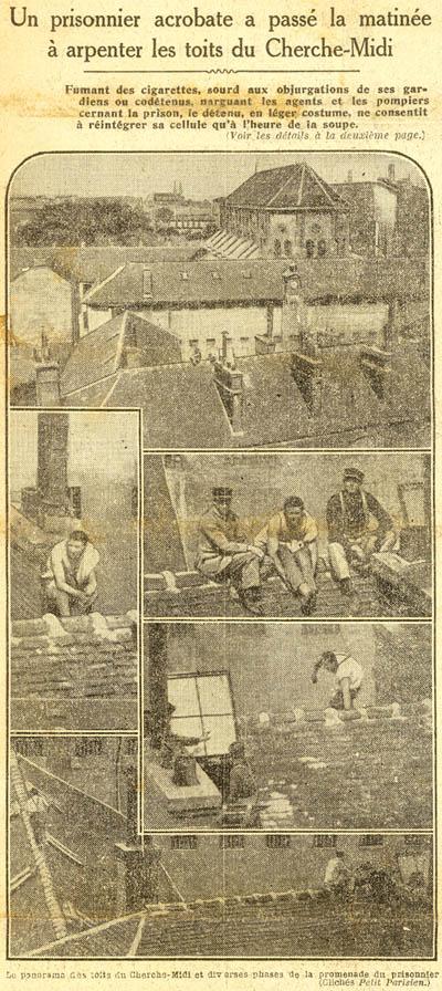Fait divers à la prison du Cherche-Midi en 1925 : acrobaties d'un prisonnier sur les toits de la prison militaire de Paris.