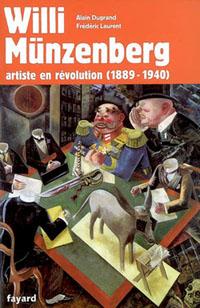 Willi Münzenberg - Artiste en révolution (1889-1940).