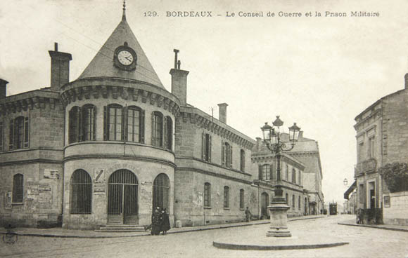 Bordeaux, l'ancienne gare de Ségur, siège du conseil de guerre, de la prison militaire et de la caserne Boudet