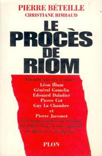 Couverture du livre de Pierre Béteille sur le procès de Riom.