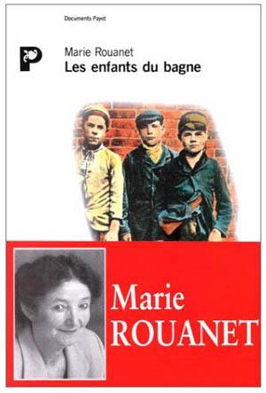 Les enfants du bagne, Marie Rouanet, Payot, 1992
