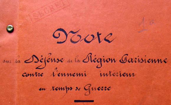 Note sur la défense de la région parisienne contre l'ennemi intérieur en temps de guerre.