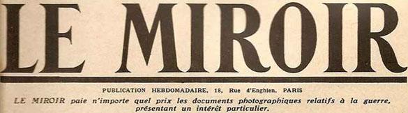 """Manchette du quotidien """"Le Miroir"""" en 1916"""
