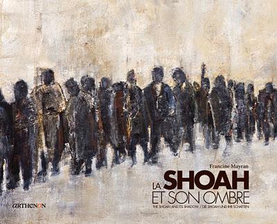 """Livre """"La Shoah et son ombre"""" de Francine Meyran"""