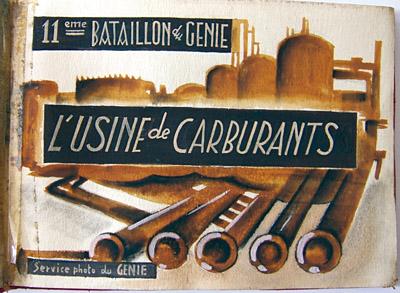 L'usine de carburants, 11e bataillon du Génie, Bordeaux, septembre 1944.