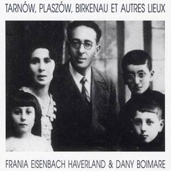 """Tant que je vivrai"" de Frania Eisenbach Haverland et Dany Boimare"