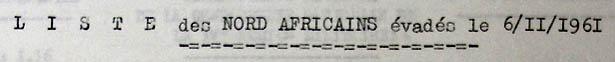 Liste des 39 évadés du MNA à Mauzac le 5 novembre 1961