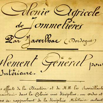 Règlement général de la colonie agricole de Jommelières par Javerlhac en Dordogne