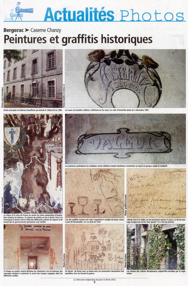 La caserne Chanzy de Bergerac, qui héberge actuellement la CRS 17, renferme un trésor exceptionnel : des fresques et des graffitis dessinés, entre 1870 et 1944, par des militaires et des résistants bergeracois…