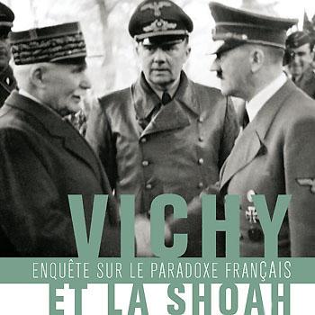 Vichy et la Shoah - Le paradoxe français d'Alain Michel