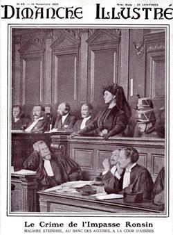 """En couverture du journal """"Dimanche Illustré"""" du 14 novembre 1909 : """"Le crime de l'impasse Ronsin. Madame Steinheil, au banc des accusés, à la cour d'assises""""."""