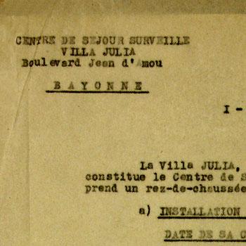 Extrait d'un rapport d'inspection du 26 janvier 1942 prouvant l'existence d'un centre de séjour surveillé à Bayonne, nommé Villa Julia, créé le 11 février 1941.