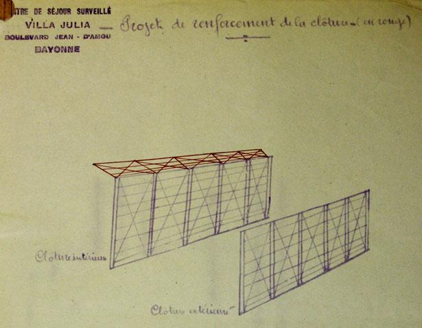 Centre de séjour surveillé de Bayonne, Villa Julia. Projet de clôture pour éviter les évasions.