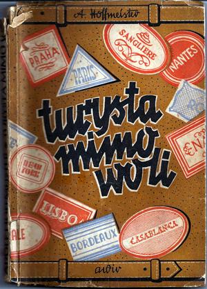 """Couverture de """"Touriste malgré soi"""" d'Adolf Hoffmeister, édition polonaise de 1946."""