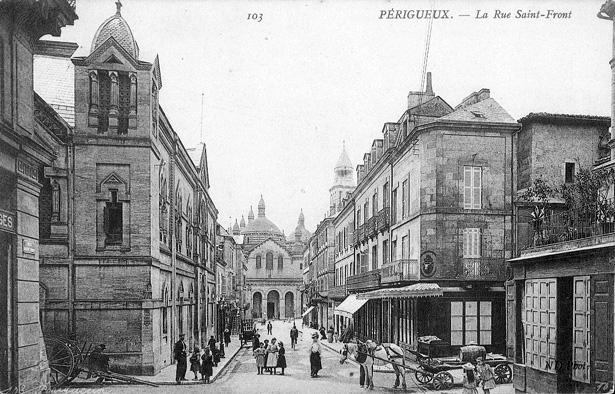 La rue Saint-Front à Périgueux et le temple maçonnique