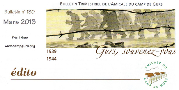 Chapeau du bulletin de l'Amicale du camp de Gurs, n° 130, mars 2013