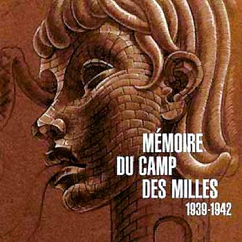 """""""Mémoire du camp des Milles, 1939-1942"""" Photographies Yves Jeanmougin"""
