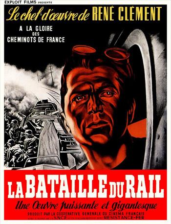 """Affiche du film """"La Bataille du rail"""", film français de René Clément, sorti en 1946."""