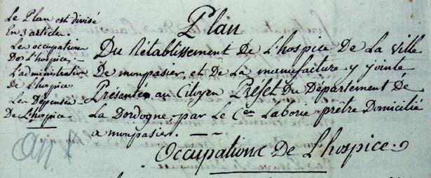 «Plan du rétablissement de l'hospice de la ville de Monpazier et de la manufacture y jointe», 1801, Archives départementales de la Dordogne, 1 X 32.
