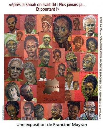 Affiche de l'exposition de Francine Mayran sur le génocide Tutsi, avril-mai 2014