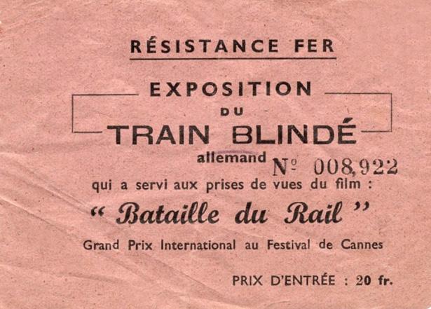 Billet d'entrée pour la visite du train blindé (lieu inconnu). (Archives Paul Malmassari)