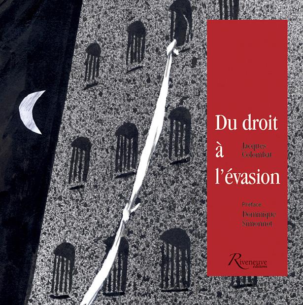 http://prisons-cherche-midi-mauzac.com/wp-content/uploads/2014/08/fac_simile_couv_du_droit_a_l_evasion.jpg