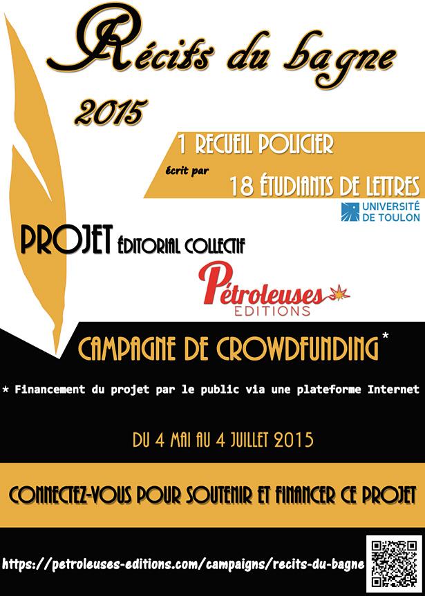 « Récits du bagne – Inspirations policières de Toulon à l'Île du Levant » Anaïs Escudier, crowdfunding avec Pétroleuses Éditions.