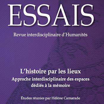 Le camp d'internement des Milles : enjeux mémoriels (1939-2013) de Cécile Denis, paru dans le numéro 6 de la revue Essais de l'Université Bordeaux-Montaigne.