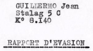 Jean Guillermo, rapport d'évasion