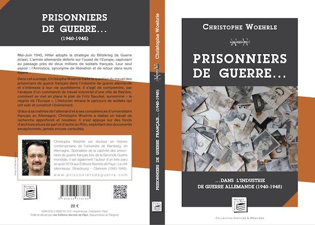 Jaquette du livre «Prisonniers de guerre français dans l'industrie de guerre allemande (1940-1945)», Christophe Woehrle, les éditions Secrets de Pays, Beaumontois-en-Périgord, 2019.