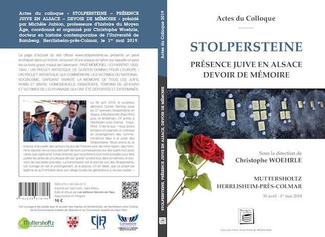 ACTES DU COLLOQUE STOLPERSTEINE, PRÉSENCE JUIVE EN ALSACE, DEVOIR DE MÉMOIRE