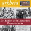 Arkheia, revue d'Histoire et mémoire du vingtième siècle en Sud-Ouest est en kiosque